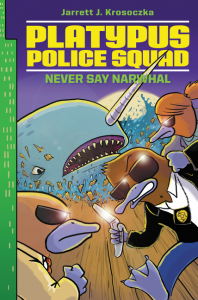 Platypus Police Squad Narwhal